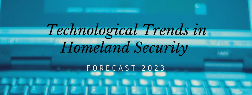 Technological Trends in Homeland Security.png