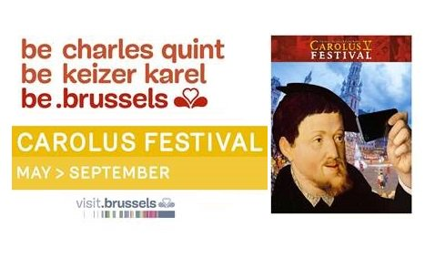 , Relive the spirit of the Renaissance during Brussels' Carolus V Festival, For Immediate Release | Official News Wire for the Travel Industry, For Immediate Release | Official News Wire for the Travel Industry